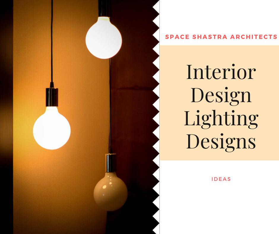 Interior Lighting Design Ideas Interior Design Schemes Interior Design