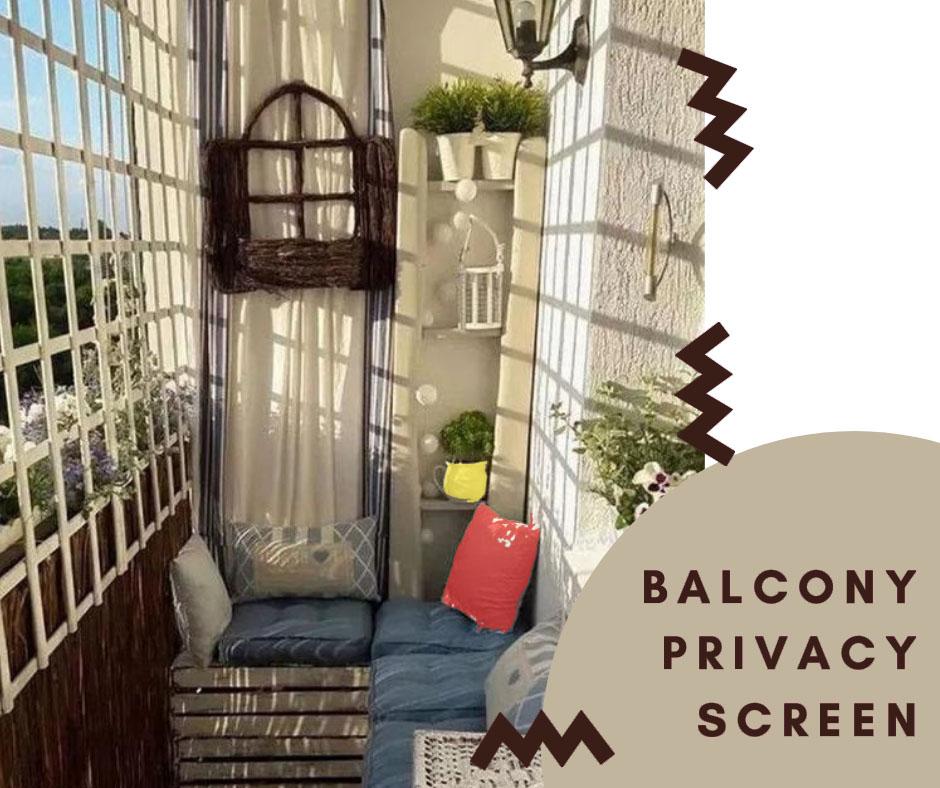 """""""balcony privacy"""""""